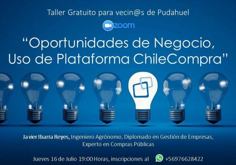 """""""Oportunidades de Negocio y uso de Plataforma ChileCompra"""": Hoy vecino realiza segundo taller gratuito"""